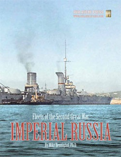 The Second Great War At Sea: Fleets Of The Second Great War - Imperial Russia