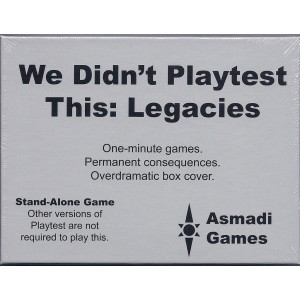 We Didnt Playtest This: Legacies Box Front