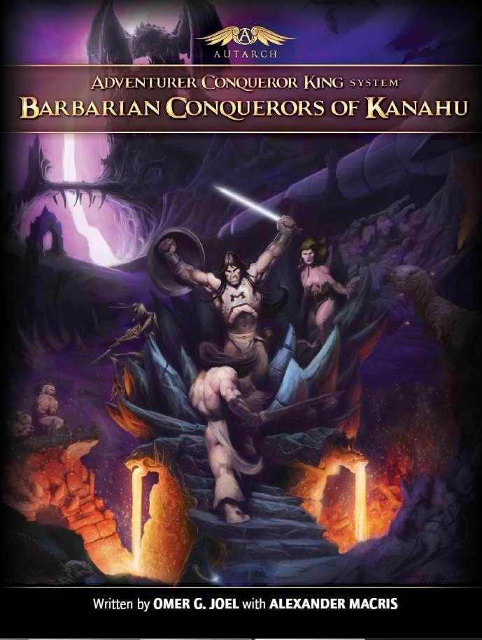 Adventurer Conqueror King System: Barbarian Conquerors Of Kanahu (hardcover) Game Box