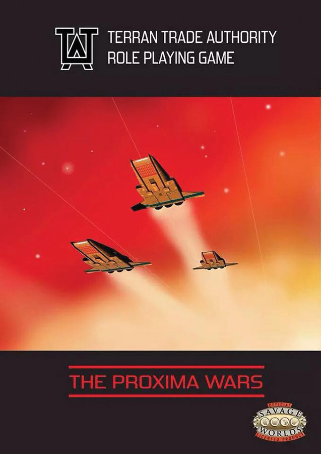 Savage Worlds Rpg: Terran Trade Authority: The Proxima War Box Front