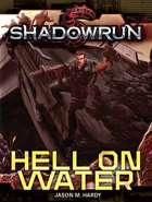 Shadowrun Rpg: Hell On Water Paperback Game Box