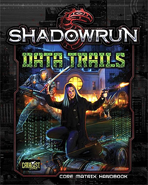 Shadowrun Rpg: Data Trails Hardcover Box Front