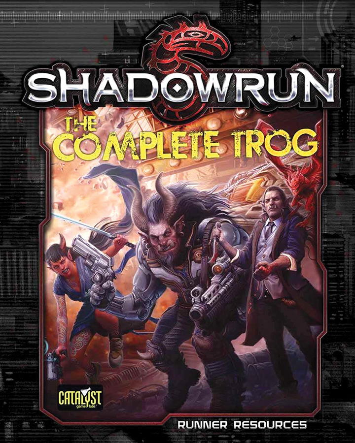 Shadowrun Rpg: The Complete Trog Box Front