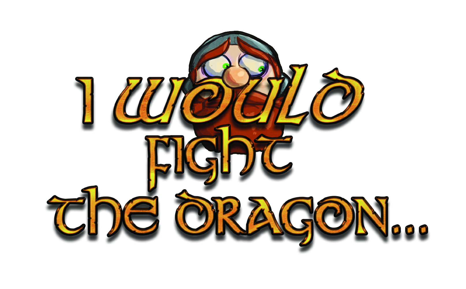 I Would Fight The Dragon Box Front