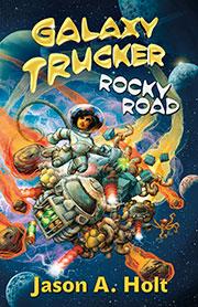 Galaxy Trucker: Rocky Road Novel Box Front