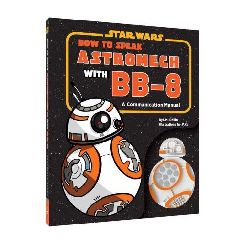 Star Wars: How To Speak Astromech With Bb-8