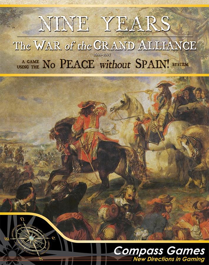 Nine Years: War Of Grand Alliance 1688-1697 Box Front