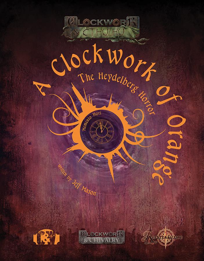 Clockwork & Chivalry: A Clockwork Of Orange  The Heydelberg Horror Box Front