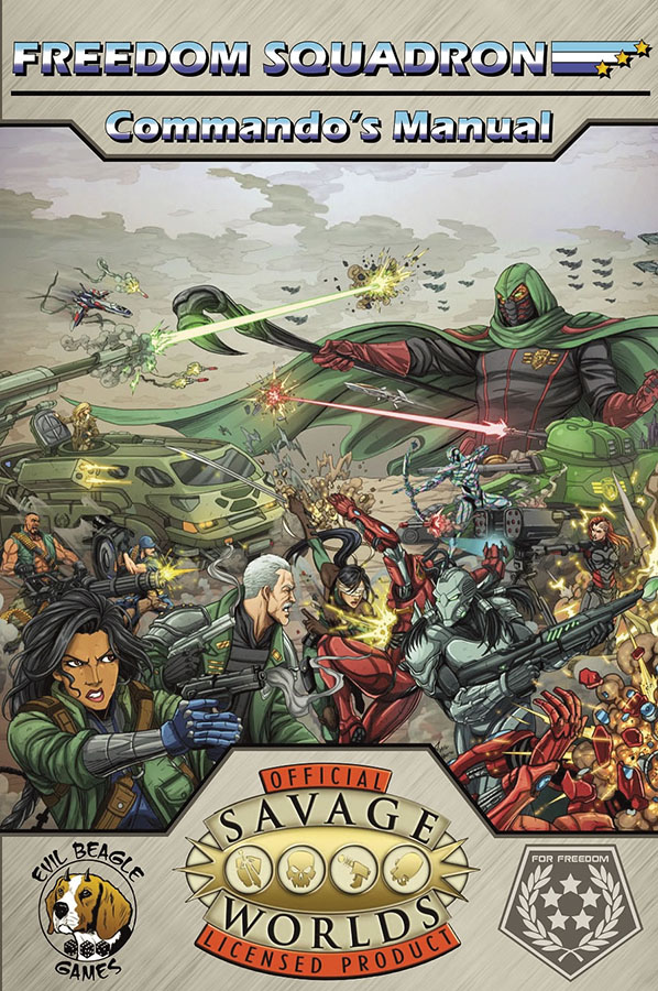 Savage Worlds Rpg: Freedom Squadron - Commando`s Manual Game Box