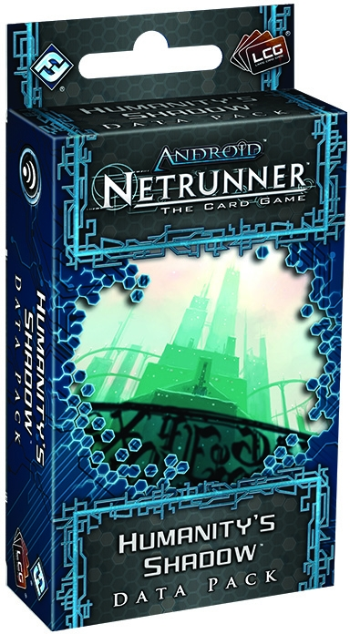 Android Netrunner Lcg: Humanitys Shadow Data Pack Box Front
