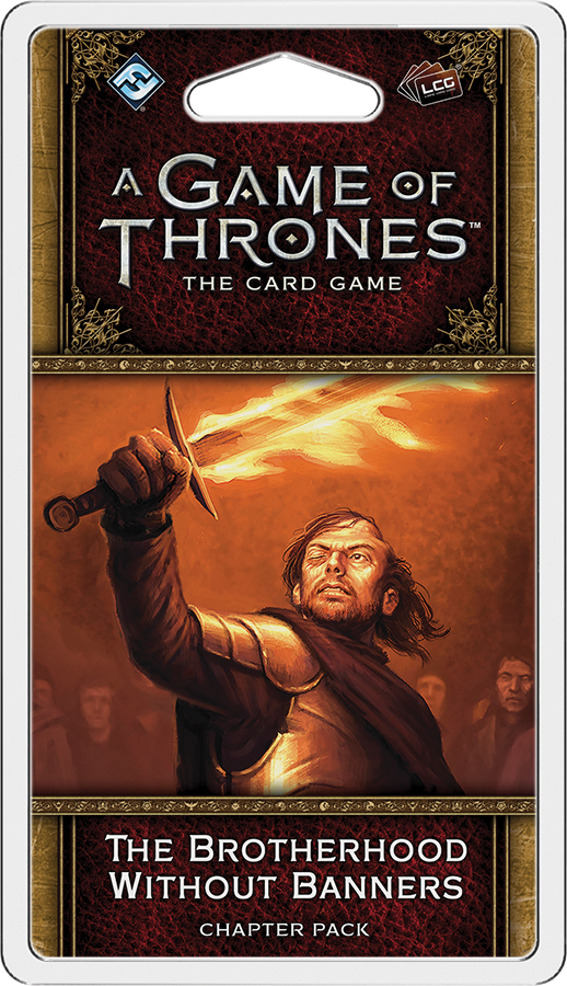 A Game Of Thrones Lcg: 2nd Edition - The Brotherhood Without Banners Chapter Pack Box Front