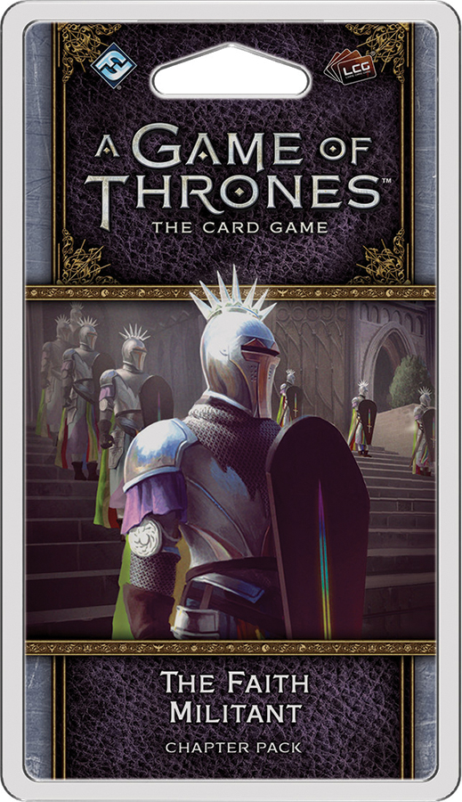 A Game Of Thrones Lcg: 2nd Edition - The Faith Militant Chapter Pack Box Front