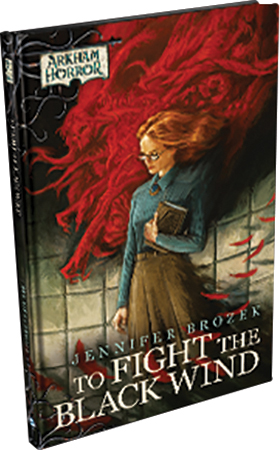 Arkham Horror: To Fight The Black Wind Hardcover Box Front