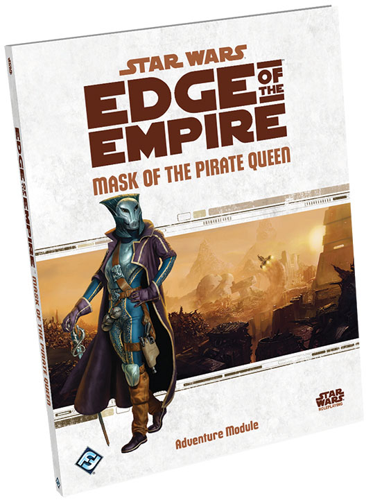 Star Wars Rpg: Edge Of The Empire - Mask Of The Pirate Queen Adventure Hardcover Box Front
