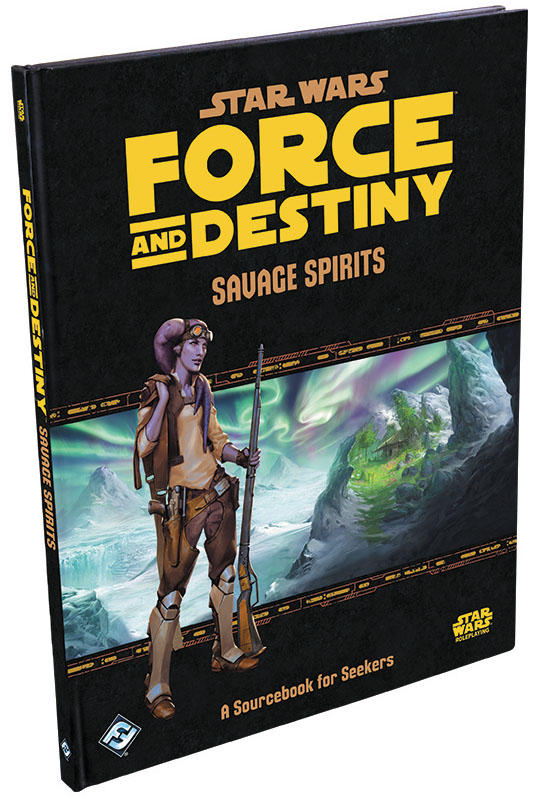 Star Wars Rpg: Force And Destiny - Savage Spirits Hardcover Box Front