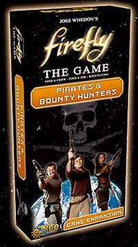 Firefly: The Game - Pirates And Bounty Hunters Expansion Box Front