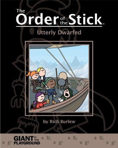 Order Of The Stick Volume 6: Utterly Dwarfed