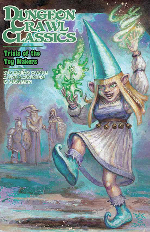 Dungeon Crawl Classics: 2014 Holiday Module - Trials Of The Toy Makers Box Front