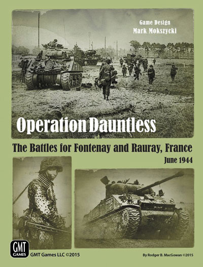 Operation Dauntless: The Battles For Fontenay And Rauray, France, June 1944 Box Front