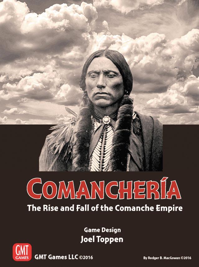 Comancheria: The Rise And Fall Of The Comanche Empire Box Front