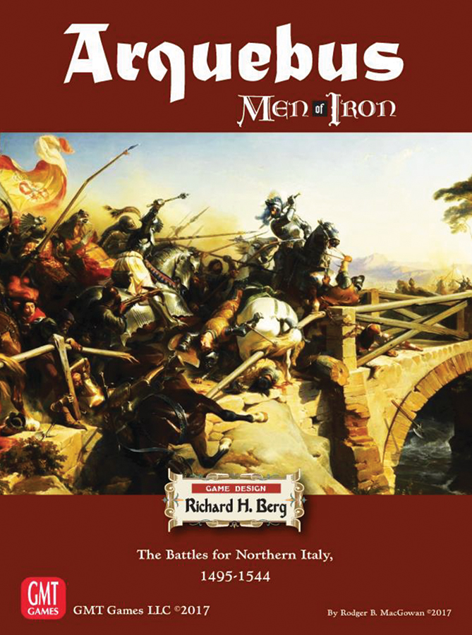 Men Of Iron: Arquebus - The Battle For Northern Italy 1495-1544 Box Front