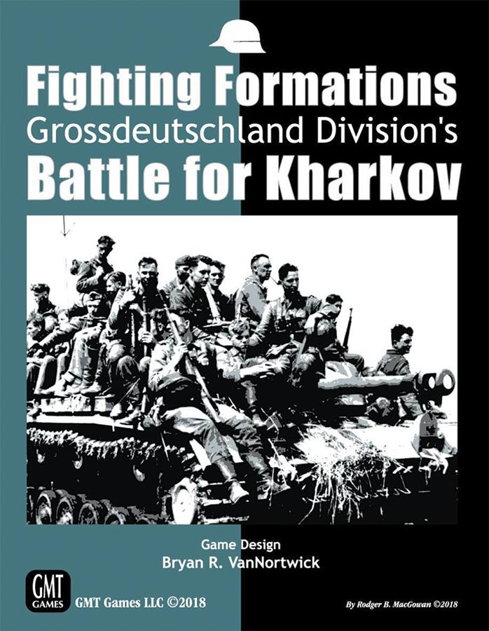 Fighting Formations: Grossdeutchland Divison`s Battle For Kharkov Box Front