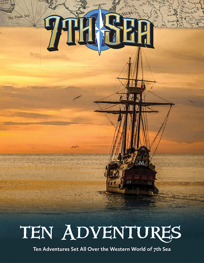 7th Sea: 10 Adventures Game Box