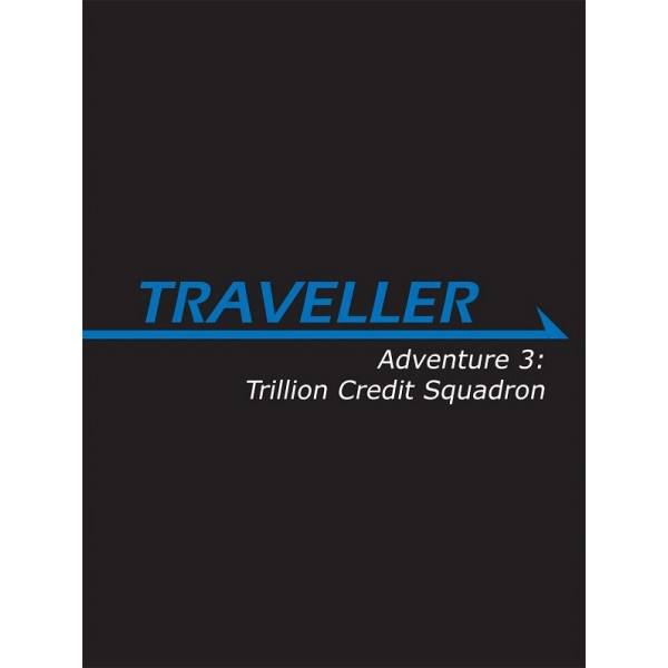 Traveller Rpg: Adventure 3 - Trillion Credit Squadron Game Box