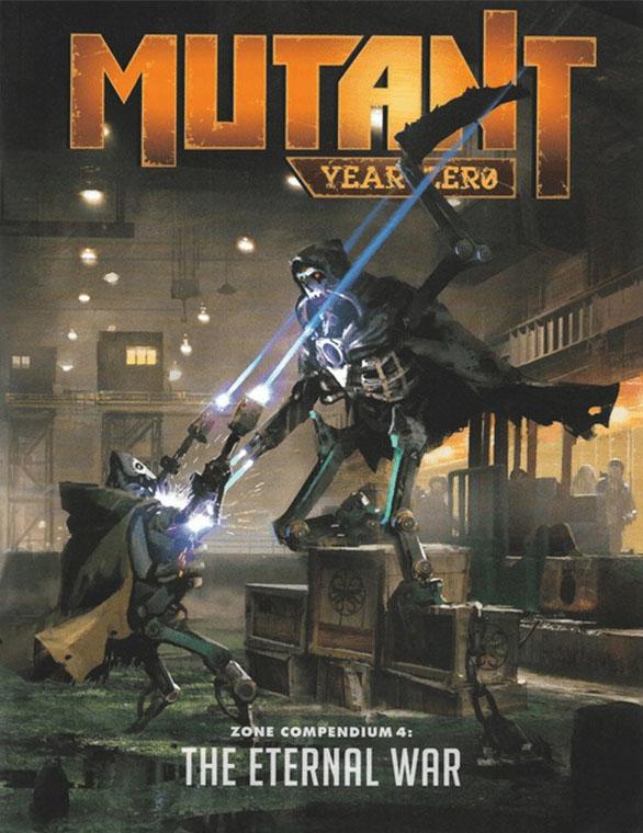 Mutant Year Zero Zone Compendium 4: The Eternal War Game Box