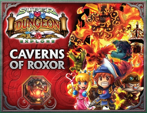 Super Dungeon Explore: Caverns Of Roxor- 2nd Edition Box Front