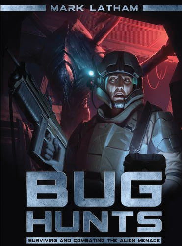 Bug Hunts: Surviving And Combating The Alien Menace Box Front