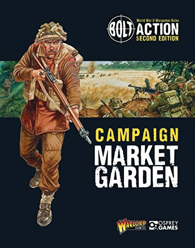Bolt Action: Campaign - Market Garden Box Front
