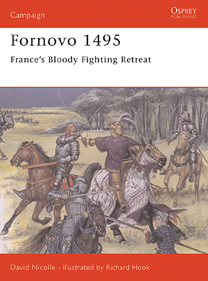Fornovo 1495: France`s Bloody Fighting Retreat Box Front