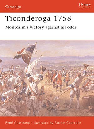 Ticonderoga 1758: Montcalm`s Victory Against All Odds Box Front