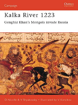Kalka River 1223: Genghiz Khan`s Mongols Invade Russia Box Front