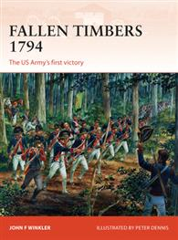 Fallen Timbers 1794: The Us Army`s First Victory Box Front