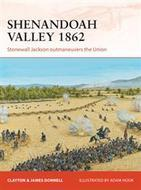 Shenandoah Valley 1862: Stonewall Jackson Outmaneuvers The Union Box Front