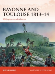 Bayonne And Toulouse 1813-14: Wellington Invades France Box Front