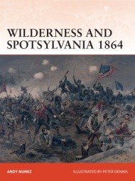 Wilderness And Spotsylvania 1864: Grant Versus Lee In The East Box Front