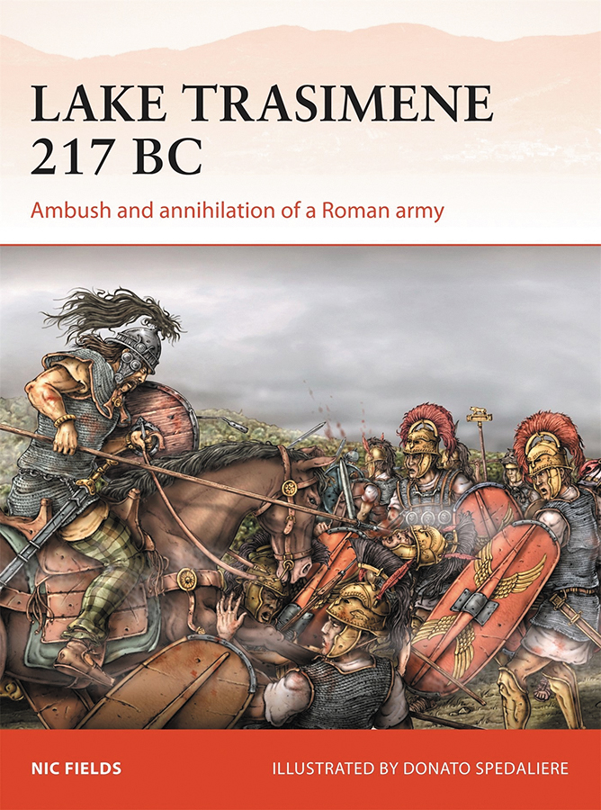 Lake Trasimene 217 Bc: Ambush And Annihilation Of A Roman Army Box Front
