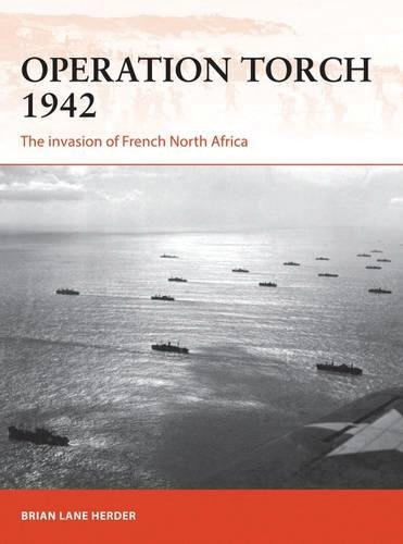 Operation Torch 1942: The Invasion Of French North Africa Box Front