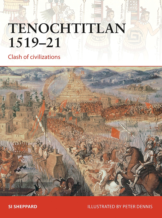 Tenochtitlan 1519-21: Clash Of Civilizations Box Front