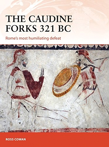 Caudine Forks 321 Bc: Rome`s Most Humiliating Defeat Box Front