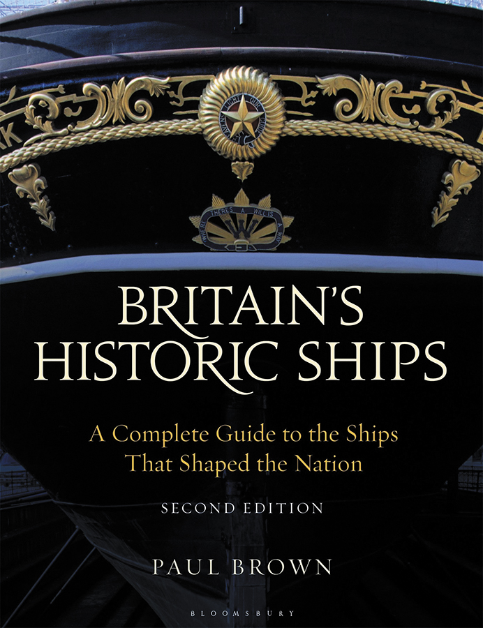 Britain`s Historic Ships: A Complete Guide To The Ships That Shaped The Nation Box Front