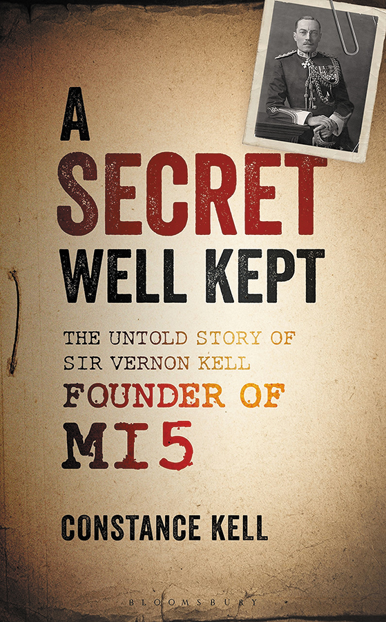 Secret Well Kept: The Untold Story Of Sir Vernon Kell, Founder Of Mi5 Box Front