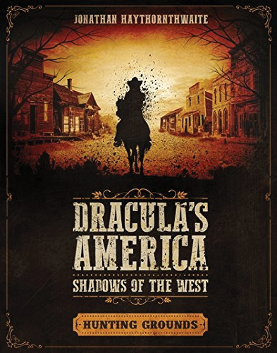 Dracula`s America: Shadows Of The West - Hunting Grounds Box Front
