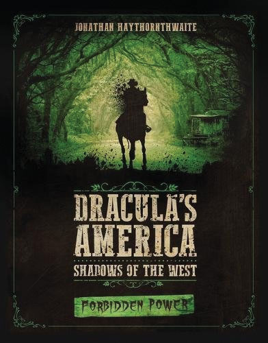 Dracula`s America: Shadows Of The West - Forbidden Power Game Box