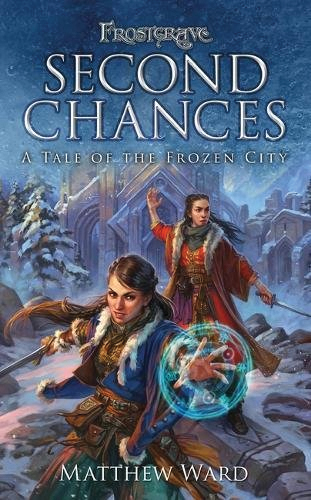Frostgrave: Second Chances - A Tale Of The Frozen City Box Front