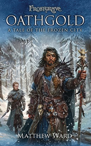 Frostgrave: Oathgold - A Tale Of The Frozen City Box Front