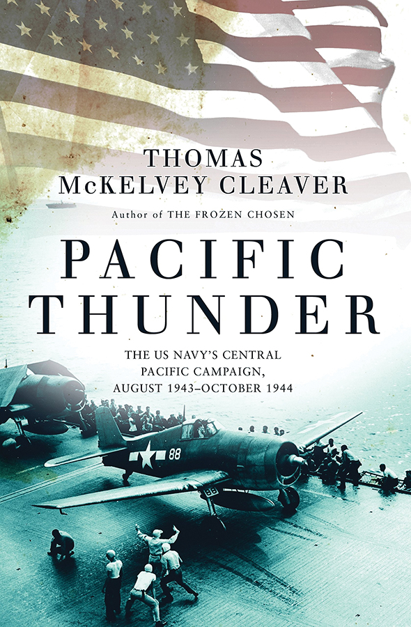 Pacific Thunder: The Us Navy`s Central Pacific Campaign, August 1943-october 1944 Box Front